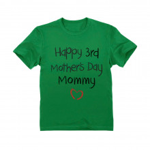 Happy 3rd Mother's Day Mommy - Children