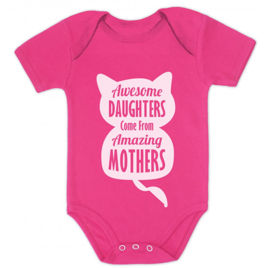Awesome Daughters Come from Amazing Mothers - Babies