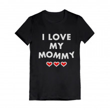 I Love My Mommy - Mothers Day Gift Idea Children's