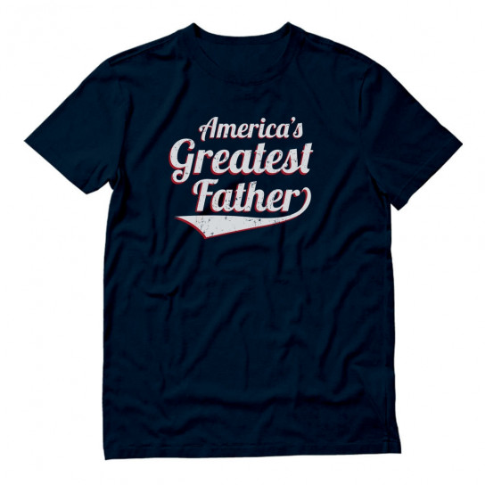 America's Greatest Father