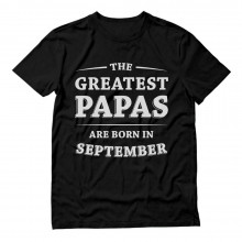 Greatest Papas Are Born In September Birthday