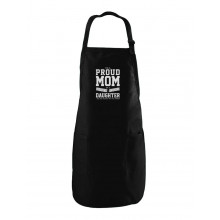 Proud Mom Of A Freaking Awesome Daughter - Apron