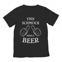 This Schmock Needs a Beer St. Patrick's Day