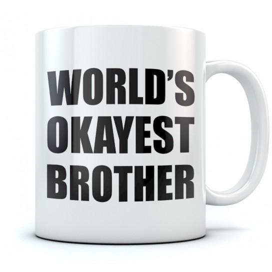 World Okayest Brother Mug