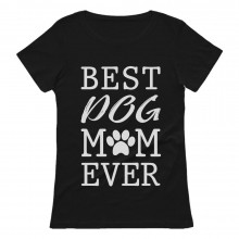 Best Dog Mom Ever!