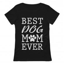 Best Dog Mom Ever!