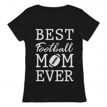 Best Football Mom Ever!