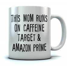 This Mom Runs On Coffee - Mothers Day Gift