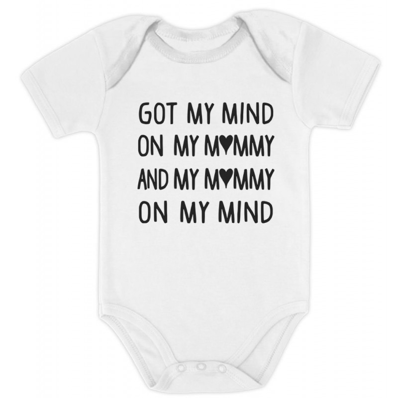 7e872427c Got My Mind On My Mommy - Babies - Mother's Day - Greenturtle