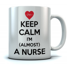 Keep Calm I'm Almost A Nurse - Mug