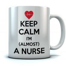Keep Calm I'm Almost A Nurse - Mug