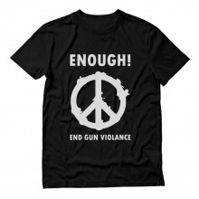 Enough End Gun Violence Peace & Love