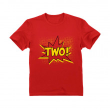 TWO! Second Birthday - 2 Years Old Gift Idea Superhero