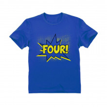 FOUR! Fourth Birthday - 4 Years Old Gift Idea Superhero
