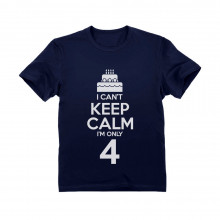 I Can't Keep Calm I'm Four
