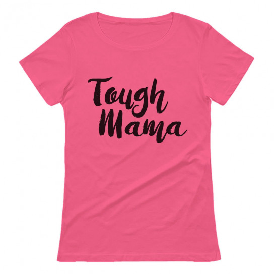 Tough Mama - Cute Matching Set Mother's Day
