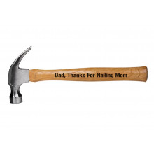 Fathers day Gift Hammer Thanks For Nailing Mom