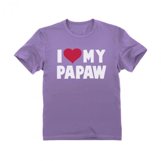 I Love My Papaw - Children