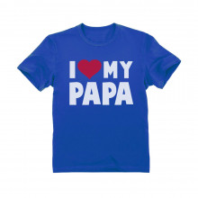 I Love Heart My Papa - Father's Day