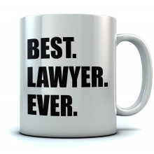 BEST. LAWYER. EVER. Coffee