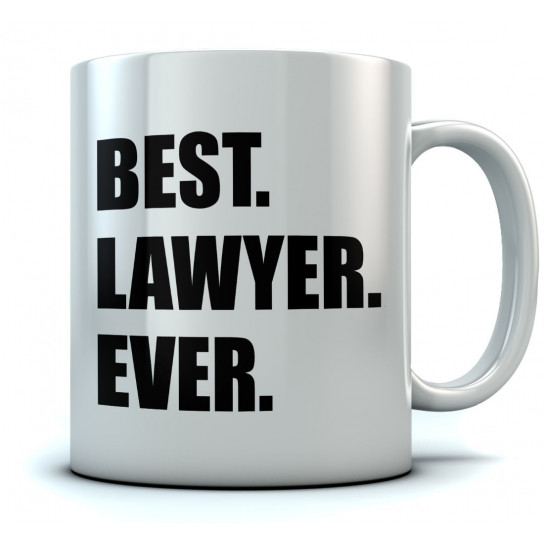 BEST LAWYER EVER Coffee
