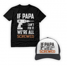 If PAPA Can\'t Fix It We\'re All Screwed  Gift Set