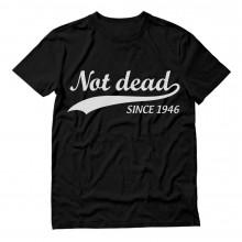 Not Dead Since 1946