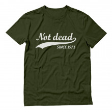 Not Dead Since 1971
