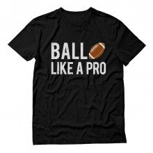 Ball Like a Pro Football