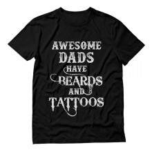 Awesome Dads Have Beards & Tattoos