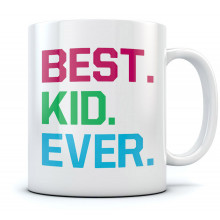 Best kid ever Mug