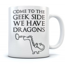 Come To The Geek Side We Have Dragons Mug