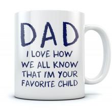 Dad's  Favorite Child Mug