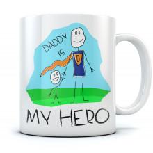 Daddy Is My Hero Mug