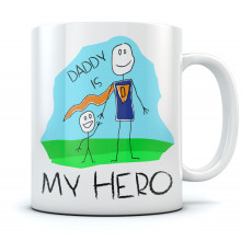 Daddy Is My Hero Father's Day