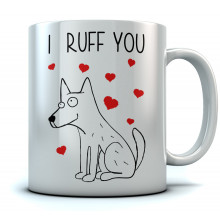I Ruff You Mug