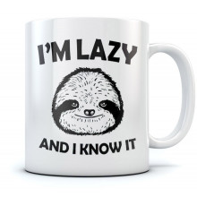 I'm Lazy and I Know It Mug