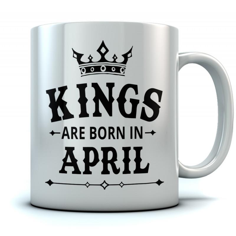Kings Are Born In April Mugs Greenturtle