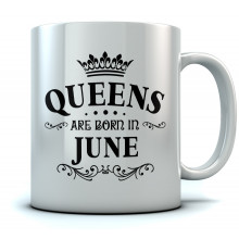 QUEENS Are Born In June Birthday Gift Ceramic