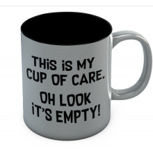 This Is My Cup Of Care - Oh Look It's Empty Mug