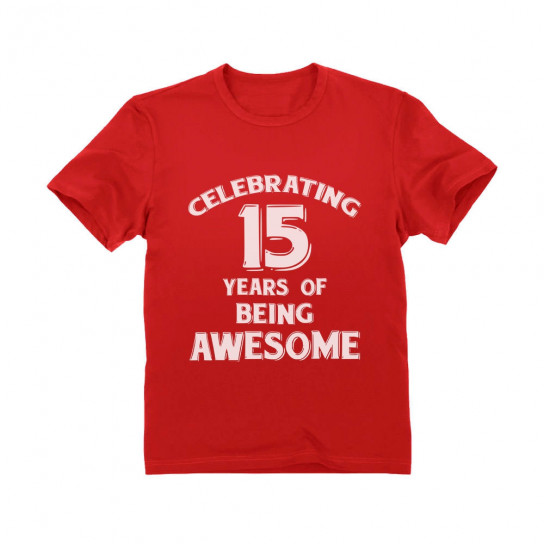 Celebrating 15 Years Of Being Awesome