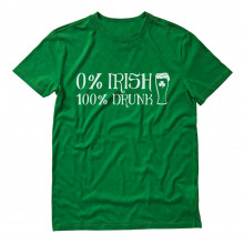 0% Irish 100% Drunk