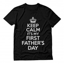 Awesome First Father's Day Dads Top Keep Calm Slogan