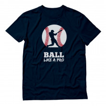 Baseball Player - Ball Like a Pro