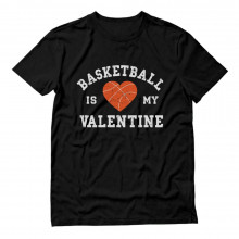 Basketball Is My Valentine