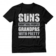 Guns Don't Kill Grandpas With Pretty Granddaughters Do Gift