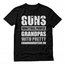 Guns Don't Kill Grandpas With Pretty Granddaughters Do Gift