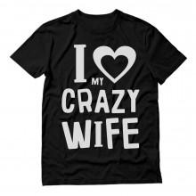 I Love My Crazy Wife