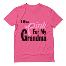 I Wear Pink for Grandma