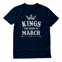 KINGS Are Born In March Birthday Gift